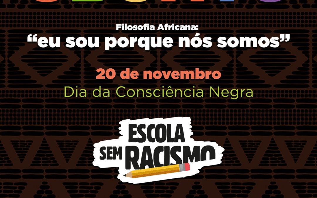 """""""Ubuntu – 'eu sou porque nós somos'"""" é o tema da campanha do Dia da Consciência Negra"""